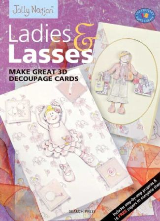 Jolly Nation Ladies & Lasses 3d Decoupage - 16 Perforated Papers